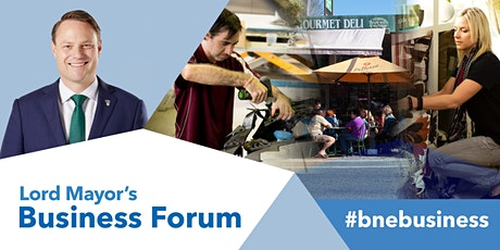 Lord Mayor's Business Forum - Banyo tickets