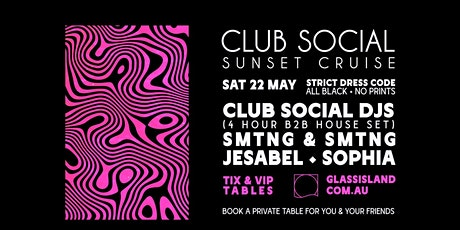 Glass Island - Club Social Sunset Cruise - Saturday 22nd May tickets