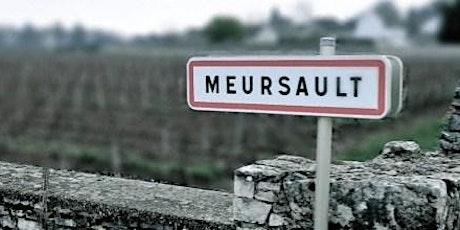 BURGUNDY MASTERCLASS - MEURSAULT FRIDAY 30TH APRIL tickets