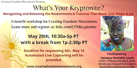 What's Your Kryptonite: Releasing Resentment to Make Space for Bliss|Magic tickets