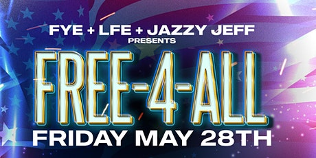 FREE-4-ALL: THE BIGGEST FREE EVENT OF MEMORIAL WEEKEND tickets