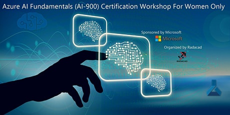 Azure AI fundamental (AI900)Certification Workshop for women only IN-PERSON tickets