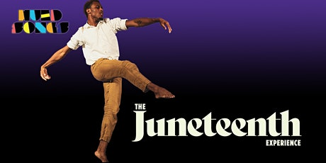 The Juneteenth Experience tickets