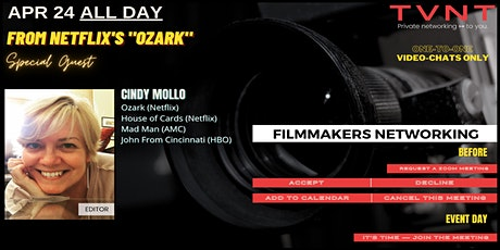 TVNT'S FILMMAKERS NETWORKING ↦ FEATURING CINDY MOLLO tickets