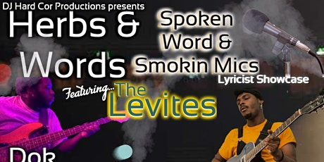 Herbs & Words Spoken Word & Smokin Mics Show May 8th tickets