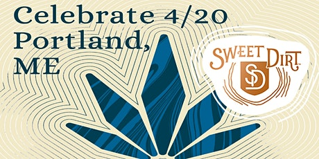 Happy 4/20! 1st Annual Sweet Dirt 420 Celebration - Portland! tickets