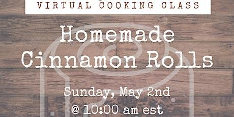 Virtual Cooking Class: Homemade Cinnamon Rolls tickets