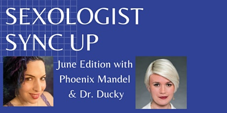 Sexologist Sync Up: June Edition tickets