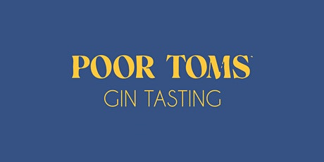 POOR TOMS GIN MASTERCLASS tickets