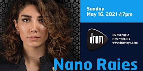 Nano Raies tickets