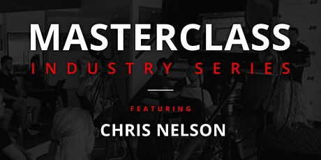 Masterclass with Chris Nelson tickets