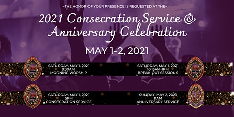 2021 Consecration Service & Anniversary Celebration tickets