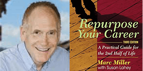 Repurpose Your Career: An Evening with Author and Podcaster Marc Miller tickets