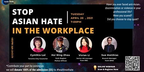 [Fundraising event  ] Stop  Asian Hate  in the workplace tickets