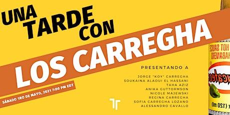Una Tarde Con Los Carregha - ESPAÑOL biglietti