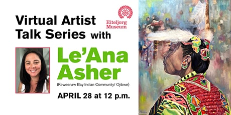 Virtual Artist Talk Series with Le'Ana Asher tickets