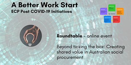 Beyond ticking the box: Creating shared value in Australian social procurem tickets