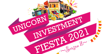 Unicorn Investment Fiesta 2021 Season 2 tickets