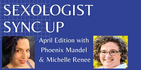 Sexologist Sync Up: April Edition tickets
