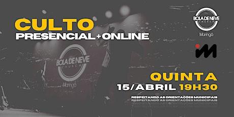 CULTO QUINTA (15/04) 19h30 ingressos