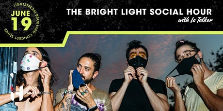 The Bright Light Social Hour w/ Lo Talker - Backyard Concert Series tickets