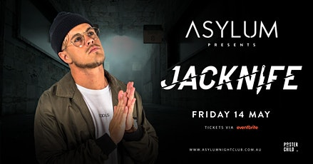 Asylum Nightclub Presents Jacknife tickets