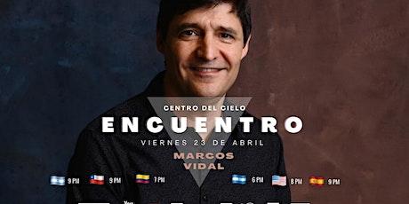 ENCUENTRO Centro del Cielo con Marcos Vidal (PARA DONACIONES EN PESOS ARG) entradas