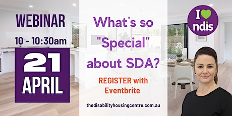 "What's so ""Special"" about Specialist Disability Accommodation? tickets"