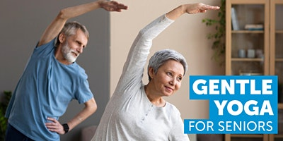 Get Moving: Gentle Yoga for seniors