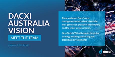 Dacxi Australia Vision Tour / Dacxi Dinner tickets