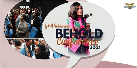 GPM Women's Behold  Conference 2021 tickets