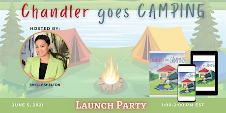 Chandler Goes Camping Launch Party tickets