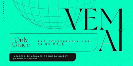 Pré Conferência Only Grace ingressos