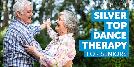 Get moving: Silver Top Dance Therapy for seniors tickets