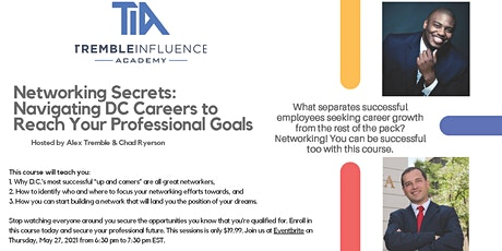 Networking Secrets: 6 Steps to Navigating your Career in D.C. tickets