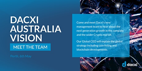 Dacxi Australia Vision Tour / Dacxi Dinner tickets