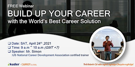 """[Carrot] FREE Webinar - """"BUILD UP YOUR CAREER"""" tickets"""