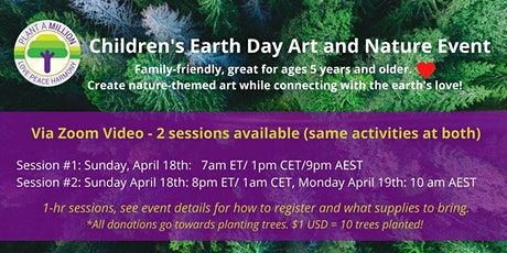 Children's Earth Day Art and nature Event Session 2 tickets