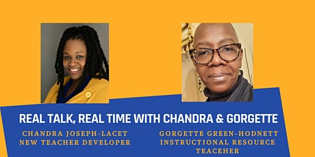 Real Talk, Real Time with Chandra and Gorgette 2021 tickets