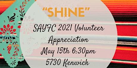 """Shine"" SAYFC 2021 Volunteer Appreciation (Fiesta Style) tickets"