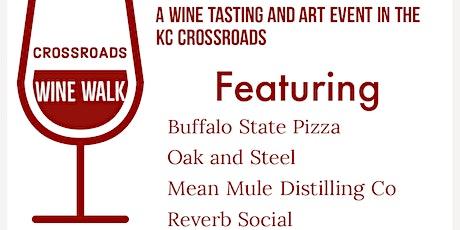 Crossroads Wine Walk tickets
