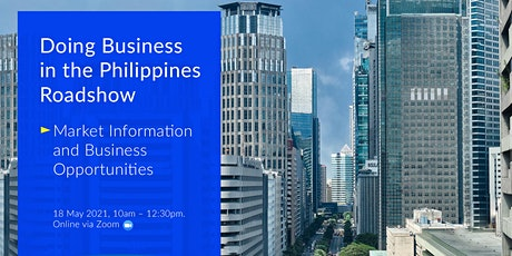 DCCP Doing Business in the Philippines Roadshow - Session 1 tickets