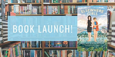 Book Launch: Elsewhere Girls by Emily Gale & Nova Weetman tickets