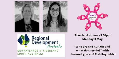 Riverland dinner - Women in Business Regional Network - Monday 3/5/2021 tickets