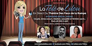 26 MAI -LA TELE DE LILOU EN DIRECT - SPECIAL AMOUR -...