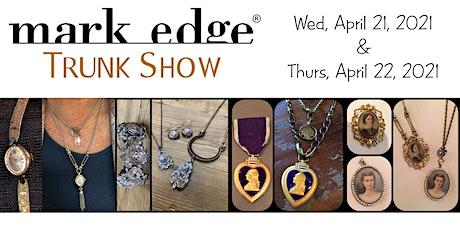 Mark Edge Trunk Show tickets