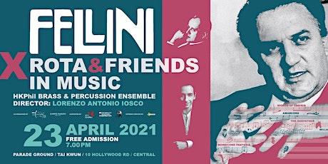 """Fellini x Rota & Friends in Music"" tickets"