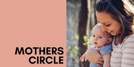 MOTHERS CIRCLE for Mamas and their Babies 0-12months old tickets