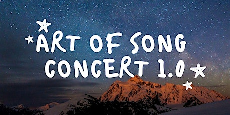 Art of Song Concert 1.0 tickets