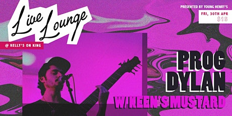 Young Henrys Live Lounge Ft. Prog Dylan & Keen's Mustard tickets